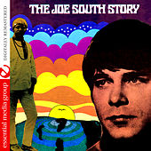 The Joe South Story (Digitally Remastered) by Joe South