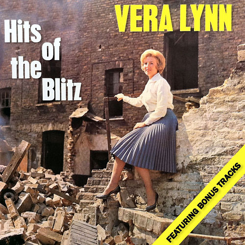 Hits of the Blitz by Vera Lynn