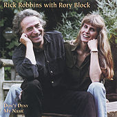 Don't Deny My Name by Rick Robbins