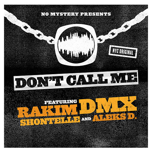 Don't Call Me by DMX