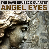 Angel Eyes by Dave Brubeck