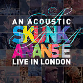 An Acoustic Skunk Anansie - Live in London von Skunk Anansie