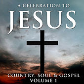 A Celebration To Jesus 1 by Various Artists