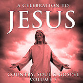 A Celebration To Jesus 7 by Moses Tyson, Jr.