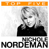 Top 5: Hits by Nichole Nordeman