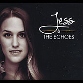 Jess & the Echoes by Jess