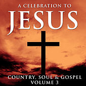 A Celebration To Jesus 3 by Various Artists