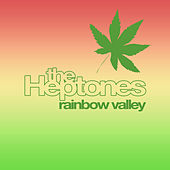 Rainbow Valley by The Heptones