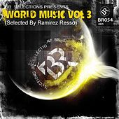 World Music Vol 3 (Selected By Ramirez Resso) - EP by Various Artists