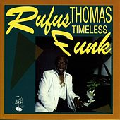 Timeless Funk by Rufus Thomas