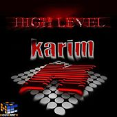 High Level de Karim K