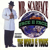 The World Is Yours by Scarface