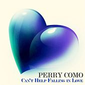 Can't Help Falling in Love (50 Original Recordings) by Perry Como