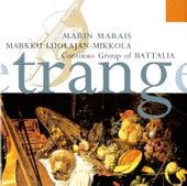 Marais: Pièces de Viole, Book IV, Suitte d'un Goût Étranger (Excerpts) de Markku Luolajan-Mikkola