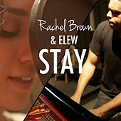Stay (feat. ELEW) von Rachel Brown
