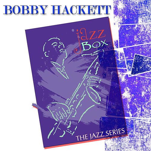 Jazz Box (The Jazz Series) by Bobby Hackett