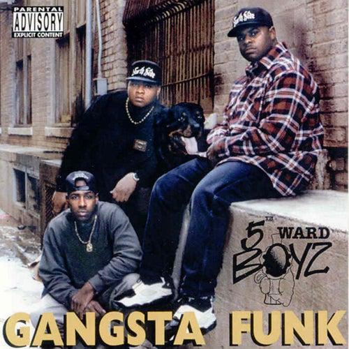 Gangsta Funk by 5th Ward Boyz