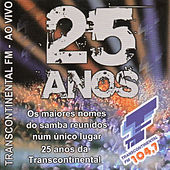 25 Anos - Transcontinental Fm - Ao Vivo by Various Artists