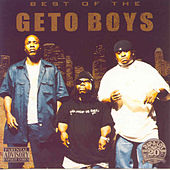 The Best of the Geto Boys by Geto Boys