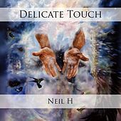 Delicate Touch by Neil H.