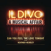 Can You Feel the Love Tonight de Il Divo