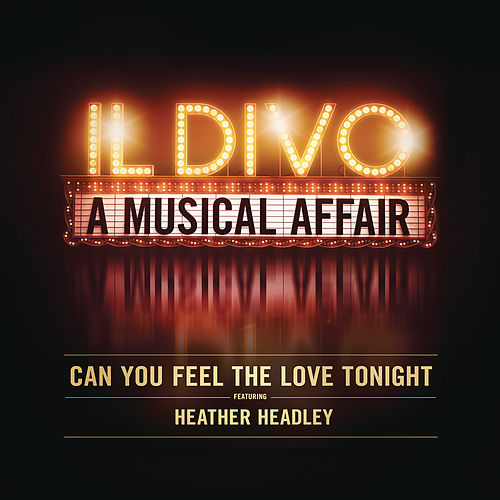 Can You Feel the Love Tonight by Il Divo