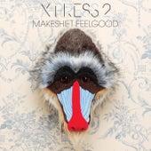 Makeshift Feelgood de X-Press 2