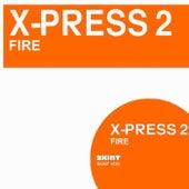 Fire de X-Press 2