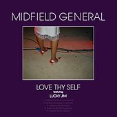 Love Thy Self von Midfield General