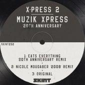 Muzik Xpress (20th Anniversary) de X-Press 2