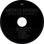 Bass Mechanic von Midfield General