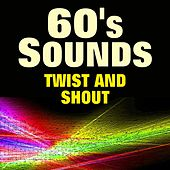 60's Sounds Twist and Shout (Original Artist Original Songs) by Various Artists