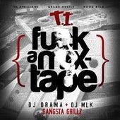 F*ck A Mixtape von T.I.