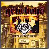 The Resurrection (Screwed) by Geto Boys