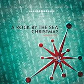 A Rock By The Sea Christmas :: Volume Four by Various Artists