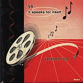 '59 It Speaks for Itself by Jackson Rice