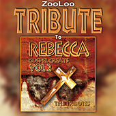 A Tribute to Rebecca - Gospel Greats, Vol. 2 by Zooloo
