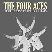 Three Coins in the Fountain by Four Aces