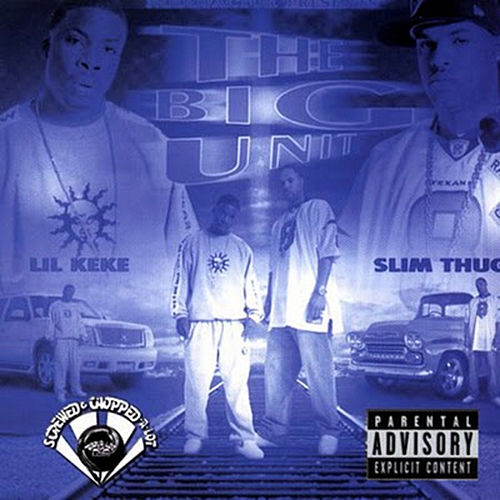 The Big Unit (Screwed) by Slim Thug