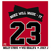 23 von Mike Will Made-It
