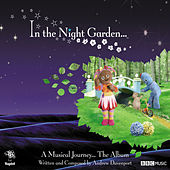In the Night Garden… A Musical Journey…The Album by Various Artists