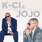 My Brother's Keeper de K-Ci & Jo-Jo