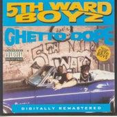 Ghetto Dope by 5th Ward Boyz