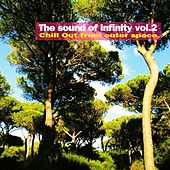 The Sound of Infinity, Vol. 2 (Chill Out from Outer Space) von Various Artists