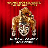 Musical Comedy Favourites de Andre Kostelanetz And His Orchestra