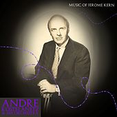 Music Of Jerome Kern de Andre Kostelanetz And His Orchestra