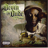 Waitin' to Inhale de Devin The Dude