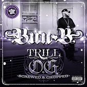 Trill O.G. (Screwed) de Bun B