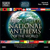 The Complete National Anthems of the World (2013 Edition), Vol. 8 de Various Artists