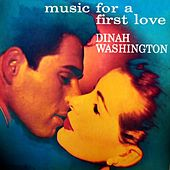 Music For A First Love by Dinah Washington